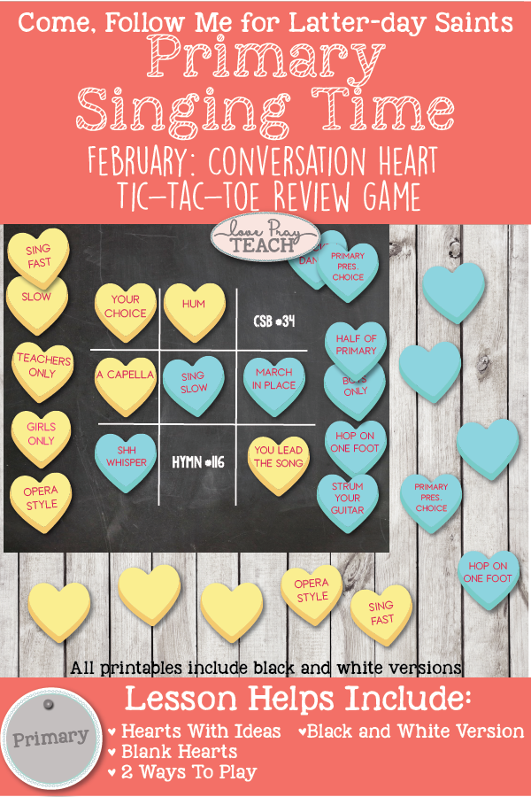 Come, Follow Me 2019-For Primary- Singing Time Helps, February: Conversation Heart Tic Tac Toe Review Game