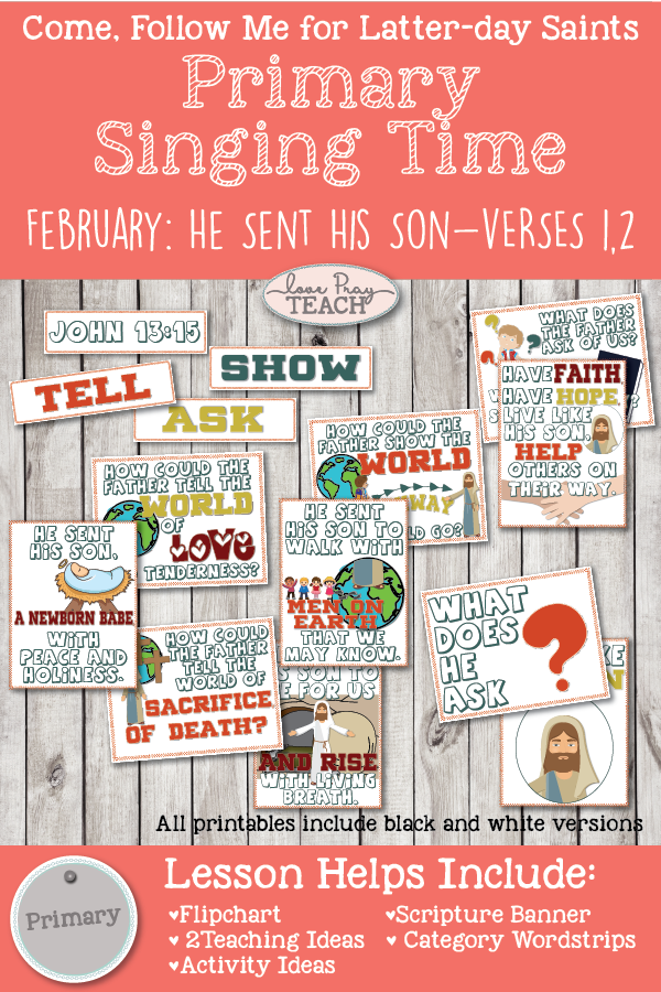 "Come, Follow Me 2019-For Primary- Singing Time Helps, February: ""He Sent His Son"" CSB #34"