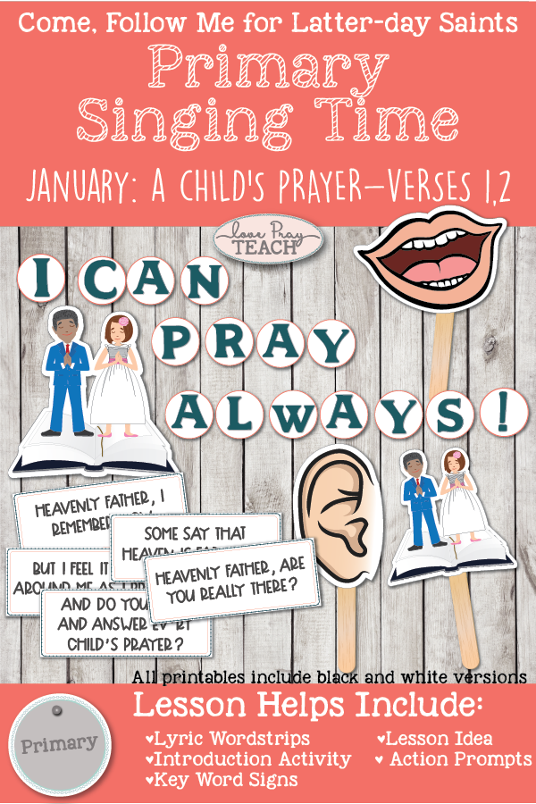 "Come, Follow Me 2019-For Primary- Singing Time Helps, January: ""A Child's Prayer"" Children's Song Book #12"