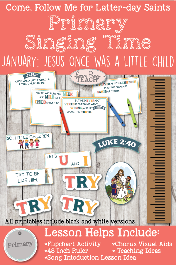 "Come, Follow Me 2019-For Primary- Singing Time Helps, January: ""Jesus Once Was a Little Child"" Children's Song Book #55"