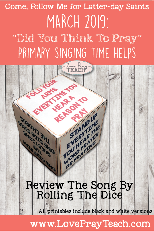 "Come, Follow Me 2019-For Primary- Singing Time Helps March: ""Did You Think To Pray"" Hymn 140"