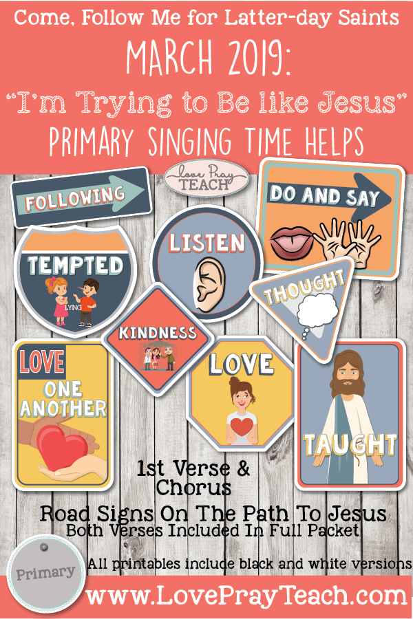 """Come, Follow Me 2019-For Primary- Singing Time Helps March: """"I'm Try To Be Like Jesus"""