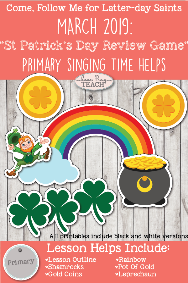 "Come, Follow Me for Primary-2019 March Singing Time: ""St Patrick's Day Review Game"""