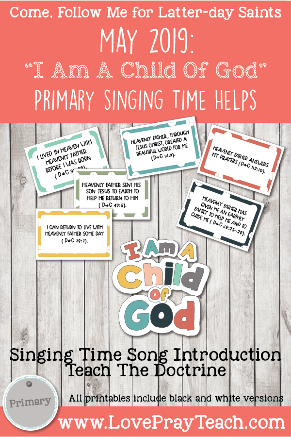 "Come, Follow Me for Primary-2019 May Singing Time: ""I Am A Child Of God"" CSB, 2"