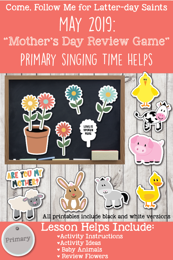 "Come, Follow Me for Primary-2019 May Singing Time: ""Mother's Day Review Game"" Are You My Mother?"
