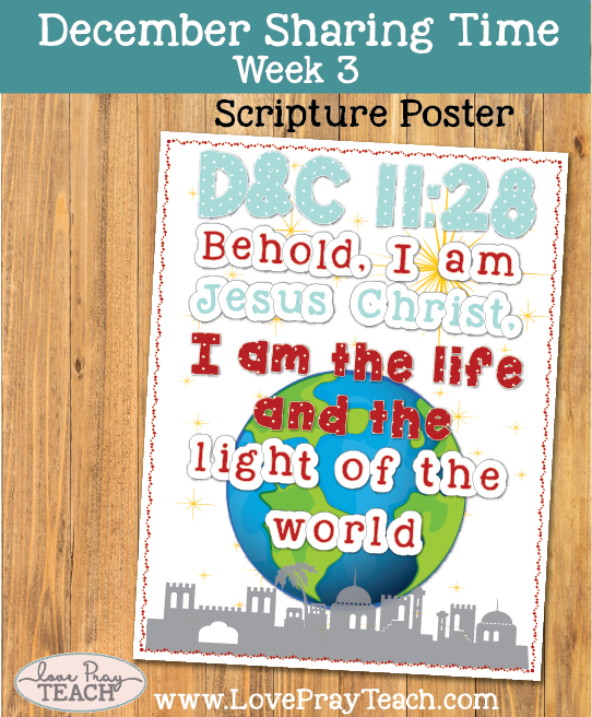 December 2017 Sharing Times Week 3: Jesus Christ is the light and the life of the world
