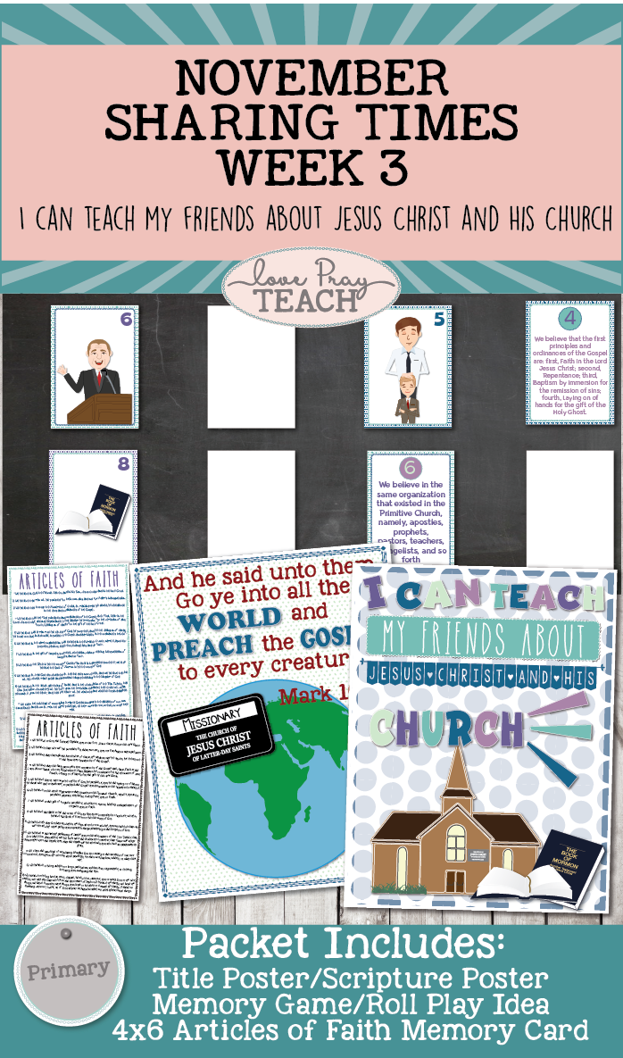 November 2017 Sharing Times Week 3: I can teach my friends about Jesus Christ and His Church