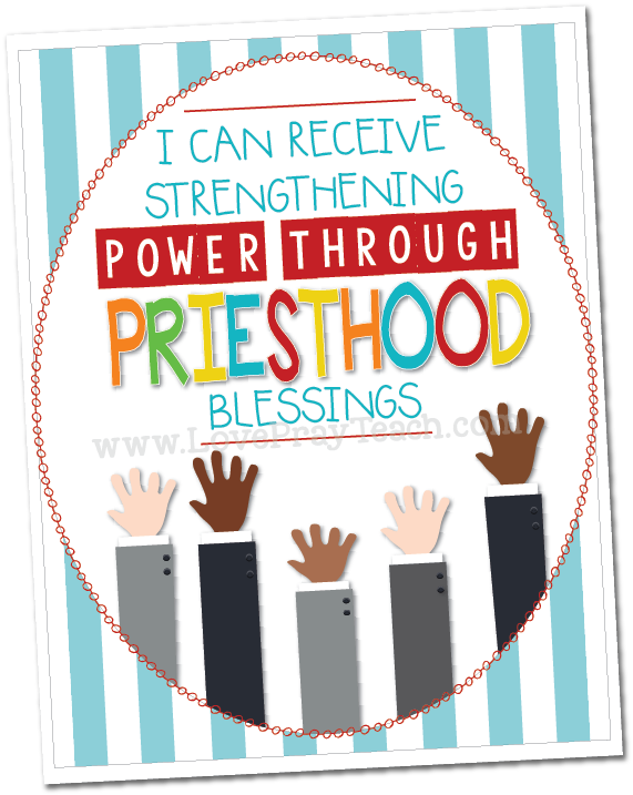 October 2017 Sharing Times Week 3: I can receive strengthening power through priesthood blessings