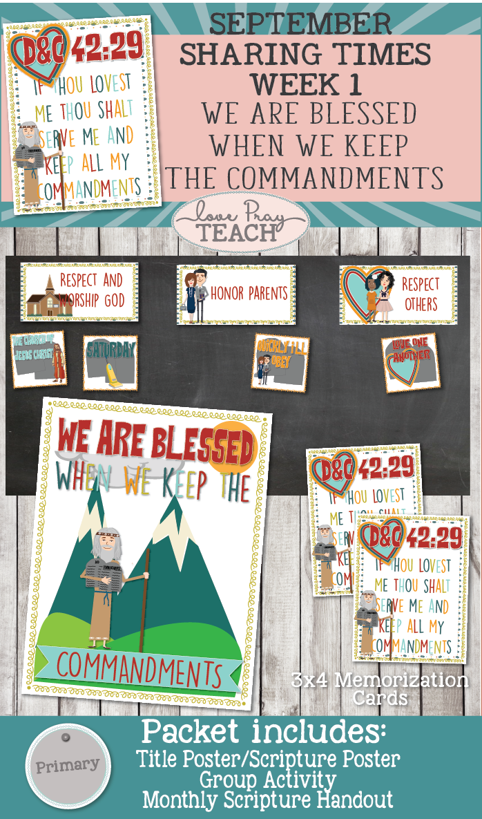 September 2017 Sharing Times Week 1: We are blessed when we keep the commandments