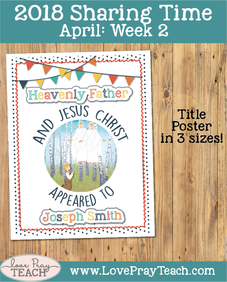 April 2018 Sharing Times Week 2: Heavenly Father and Jesus Christ appeared to Joseph Smith. Lesson Ideas, helps, visual aids and more!