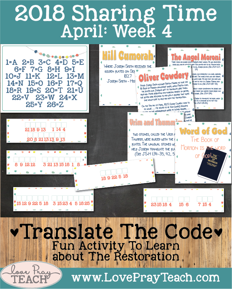Poster, Translate the code activity, Bookmark, and lesson ideas forApril 2018 Sharing Times Week 4: Joseph Smith translated the Book of Mormon and restored gospel truths