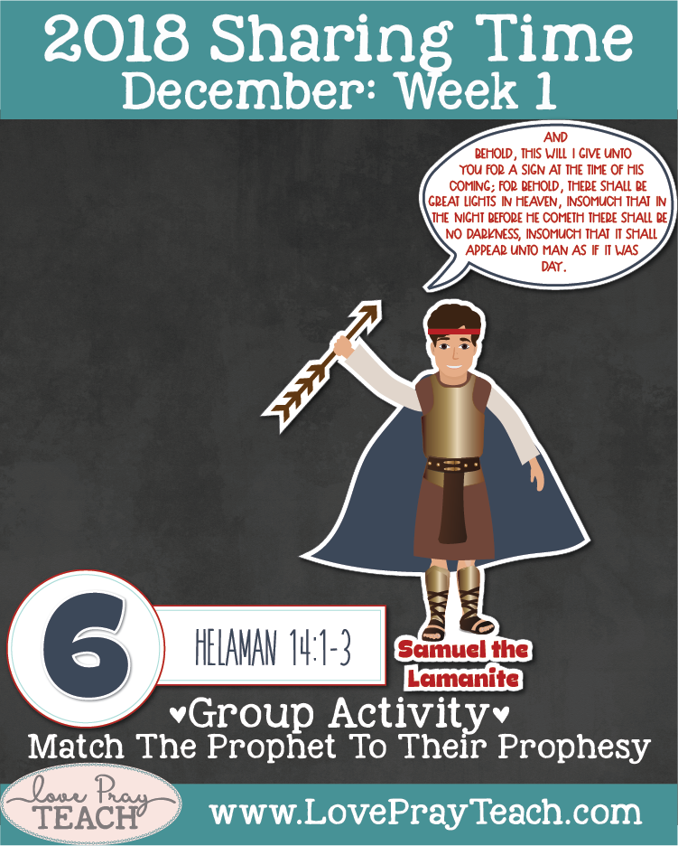 Sharing Time lesson packet.December 2018 Sharing Time Week 1: The prophets foretold that Jesus Christ would come to earth