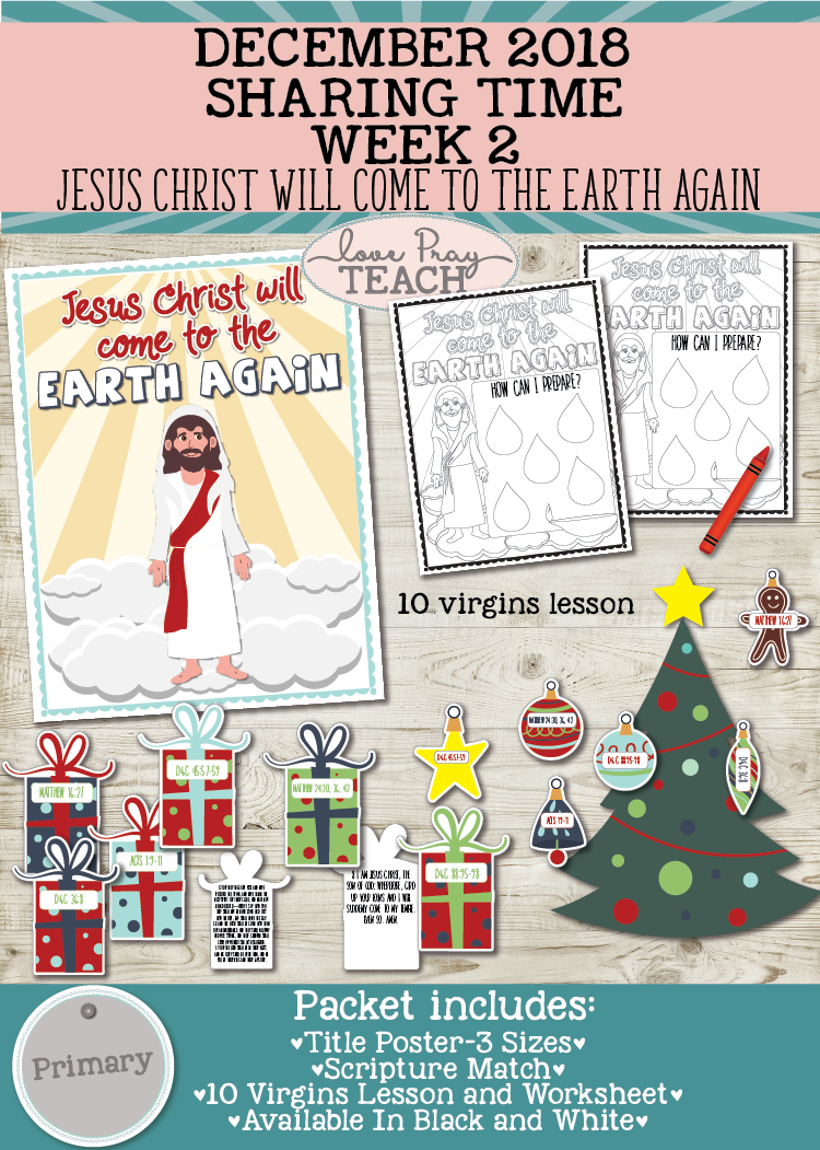 December 2018 Sharing Time Week 2: Jesus Christ will come to the earth again