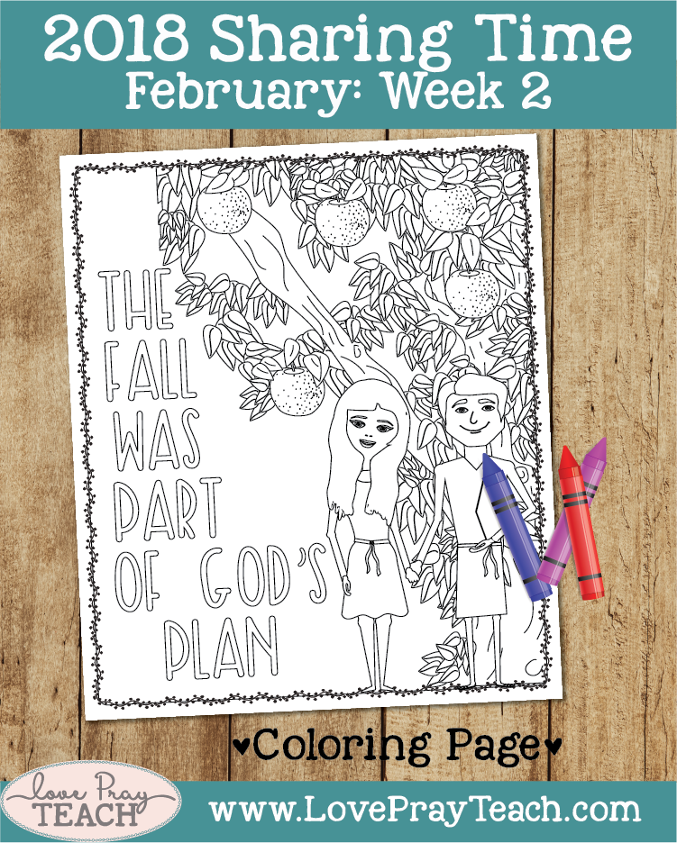 February 2018 Sharing Times Week 2: The Fall was part of God's plan