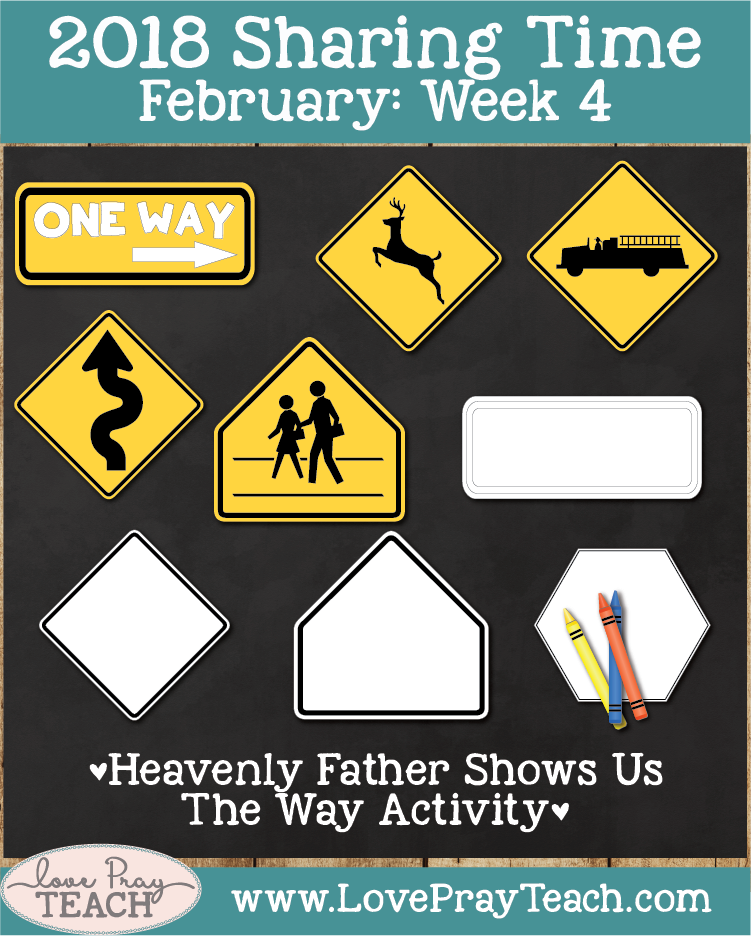 February 2018 Sharing Times Week 4: If I keep the commandments, I can live with Heavenly Father again