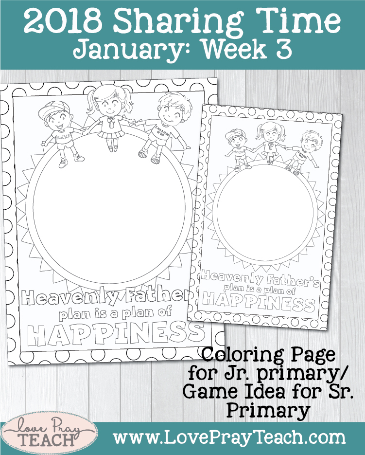 LDS Primary Sharing Time January 2018 Week 3: