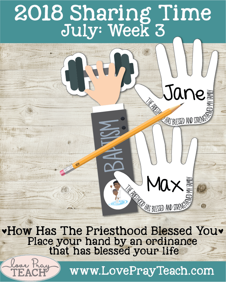 July 2018 Sharing Times Week 3: The priesthood can bless and strengthen my family