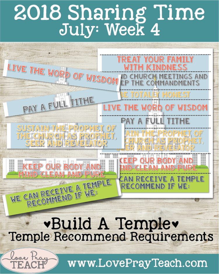 July 2018 Sharing Times Week 4: Heavenly Father wants me to marry in the temple and have an eternal family
