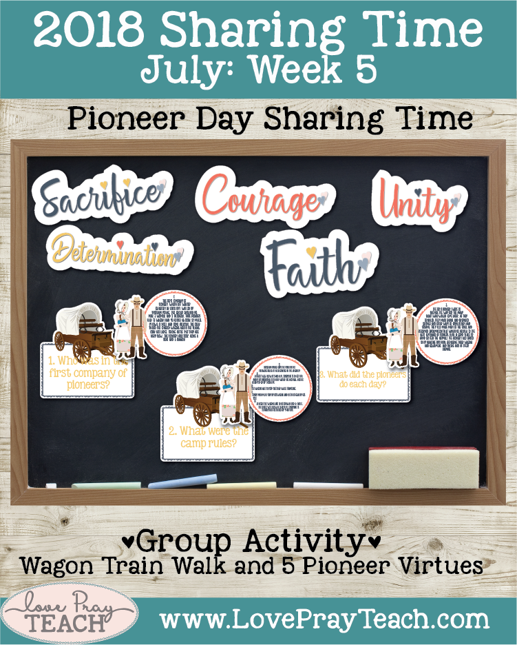 July 2018 Sharing Times Week 5: I Am Thankful For Pioneers, Pioneer Day Sharing Time