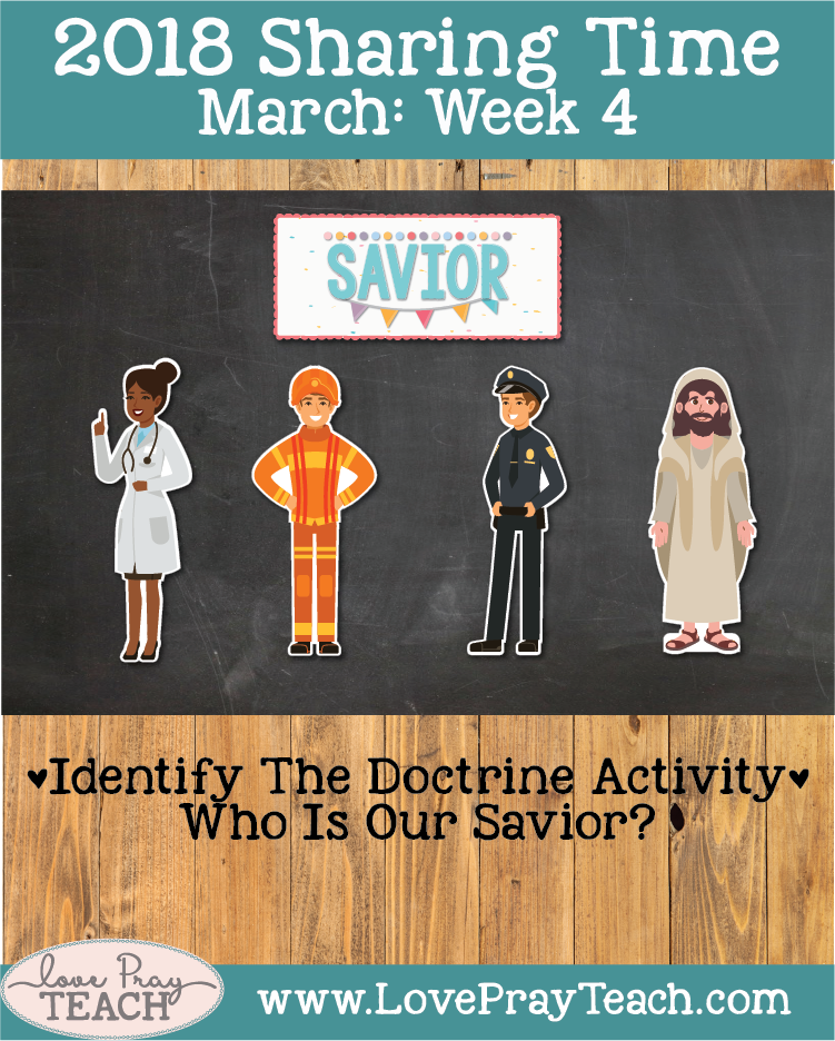 March 2018 Sharing Times Week 4: Jesus Christ is our Savior