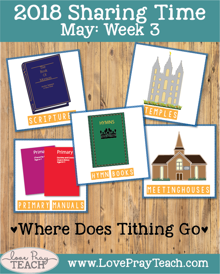 May 2018 Sharing Times Week 3: Prophets teach me to pay tithing