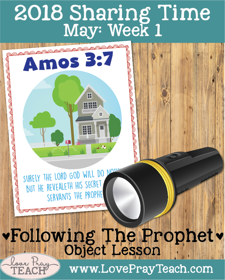 Lesson helps, ideas, and printables forMay 2018 Sharing Time Week 1: The living prophet leads the Church under the direction of Jesus Christ