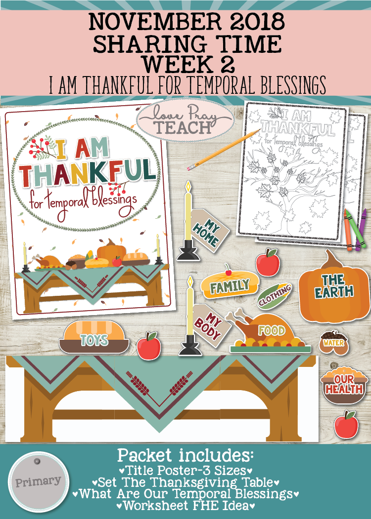November 2018 Sharing Times Week 2: I am thankful for temporal blessings