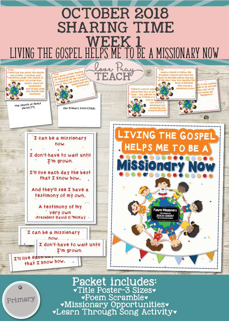 October 2018 Sharing Times Week 1: Living the gospel helps me to be a missionary now