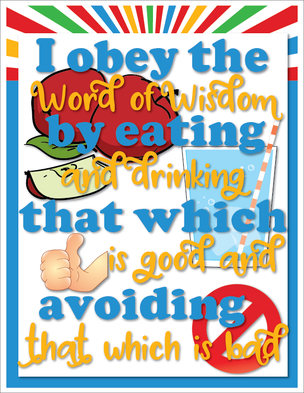 Individual lesson helps packet for June 2017 Sharing Time Week 3: I obey the Word of Wisdom by eating and drinking that which is good and avoiding that which is bad