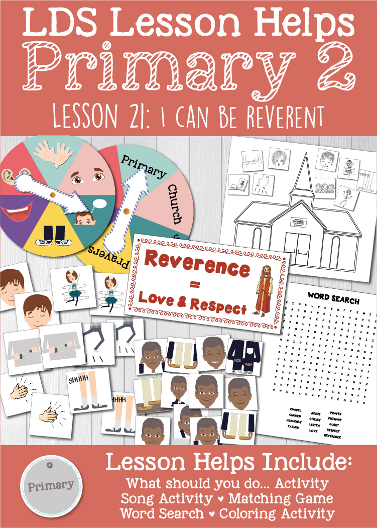 "LDS Primary 2 CTR Lesson 21: ""I Can Be Reverent"" Lesson Packet including What should you do… Activity, Reverence Activity, Matching Game, Word Search, Coloring Page, Additional Ideas from the Friend and more! www.LovePrayTeach.com"