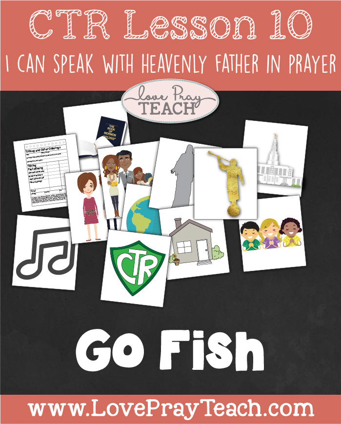 "LDS Primary 2 CTR Lesson 10: ""I Can Speak with Heavenly Father in Prayer"" Lesson Packet including Paper Bag Prayer Dolls, Scenario Cards, Board Strips, Go Fish, Order of Prayer Board Activity, Additional Ideas from the Friend and more! www.LovePrayTeach.com"