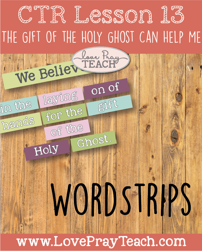 """LDS Primary 2 CTR Lesson 13: """"The Gift of The Holy Ghost Can Help Me"""" Lesson Packet including Scripture Posters, Review Games, Word strips, Role Play Characters, Flower Cutouts, Additional Ideas from the Friend and more! www.LovePrayTeach.com"""