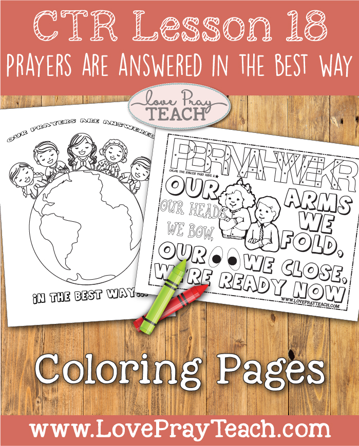 "LDS Primary 2 CTR Lesson 18: ""Prayers Are Answered in the Best Way"" Lesson Packet including Fishing Game, Role Play cards, How to say a Prayer Card, Coloring Pages, Additional Ideas from the Friend and more! www.LovePrayTeach.com"