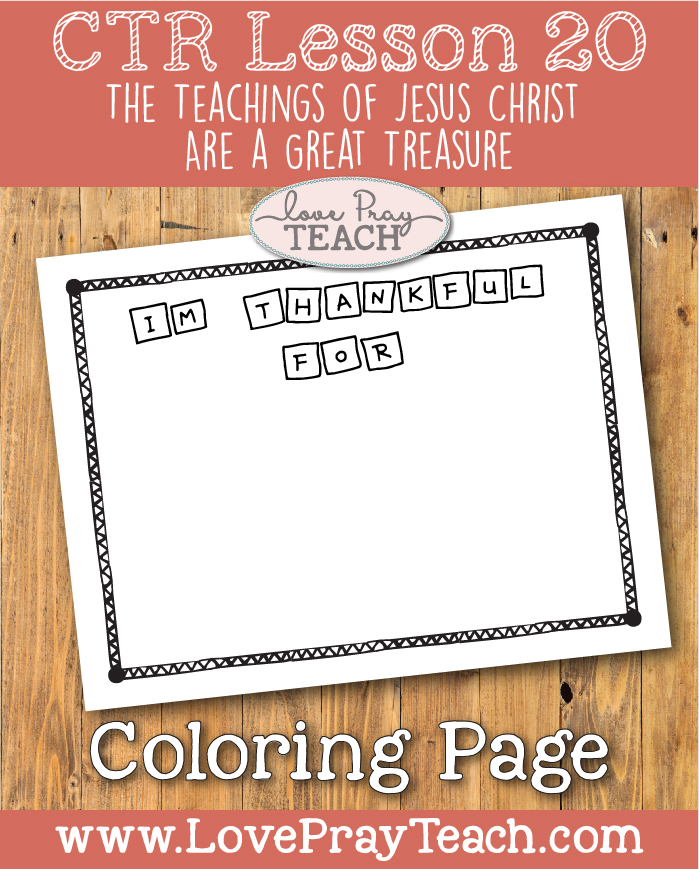 """LDS Primary 2 CTR Lesson 20: """"The Teachings of Jesus Christ Are a Great Treasure"""" Lesson Packet including Treasure Map, Chest, & Coins, Board Strips, Cutouts, Coloring Page, Additional Ideas from the Friend and more! www.LovePrayTeach.com"""
