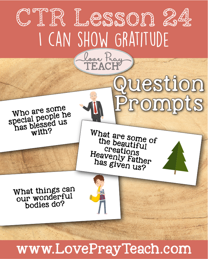 """LDS Primary 2 CTR Lesson 24: """"I Can Show Gratitude"""" Lesson Packet including Scenario Cards, Leper Maze, Question Prompts, Thank You Card, Coloring Page, Additional Ideas from the Friend and more! www.LovePrayTeach.com"""