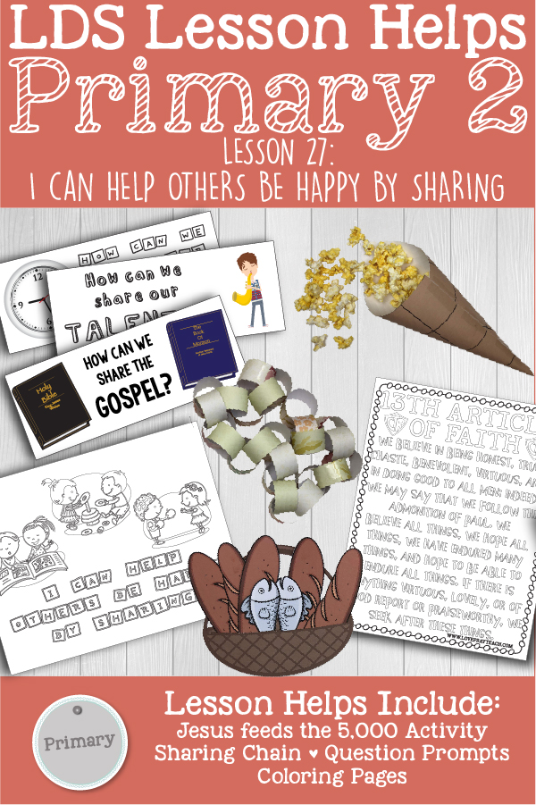 """LDS Primary 2 CTR Lesson 27: """"I Can Help Others Be Happy by Sharing"""" Lesson Packet including Jesus Feeds the 5,000 Activity, Sharing Chain, Sharing Question Prompts, Coloring Pages, Additional Ideas from the Friend and more! www.LovePrayTeach.com"""
