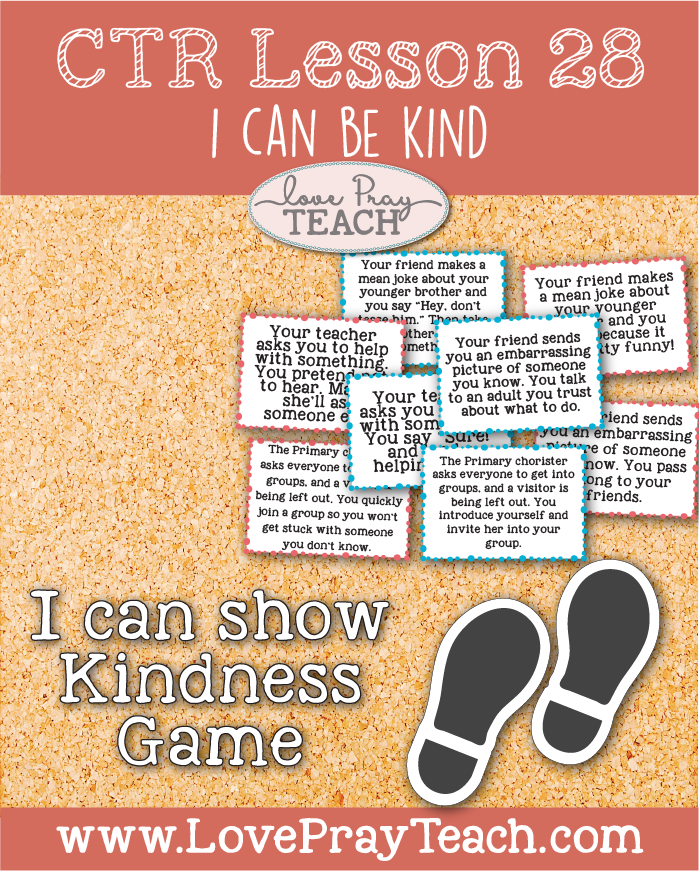 """LDS Primary 2 CTR Lesson 28: """"I Can Be Kind"""" Lesson Packet including I Can Be Kind Bracelet, Kindness Game, Ring Toss Game, Video Links, Coloring Activity, Additional Ideas from the Friend and more! www.LovePrayTeach.com"""