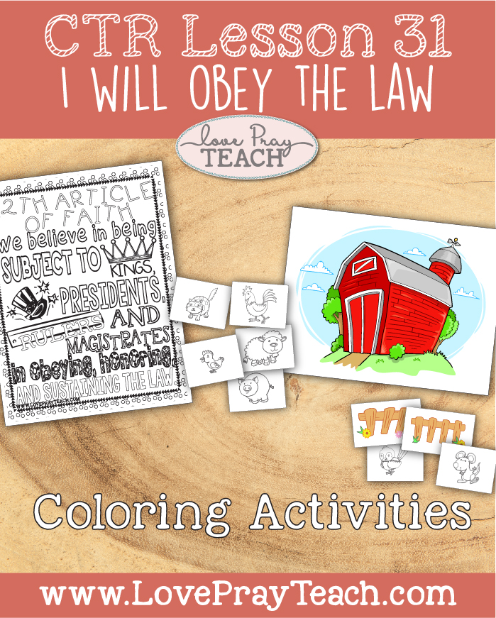 "LDS Primary 2 CTR Lesson 31: ""I Will Obey the Law"" Lesson Packet including ""I Will Obey the Law"" Game, Poster, I Will Obey the Law Badge, Visual Aids, Coloring Activities, Additional Ideas from the Friend and more! www.LovePrayTeach.com"