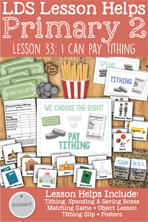 "LDS Primary 2 CTR Lesson 33: ""I Can Pay Tithing"" Lesson Packet including Tithing Spending & Saving Boxes, Matching Game, Tithing Slips, Object Lesson, Posters, Coloring Page, Additional Ideas from the Friend and more! www.LovePrayTeach.com"