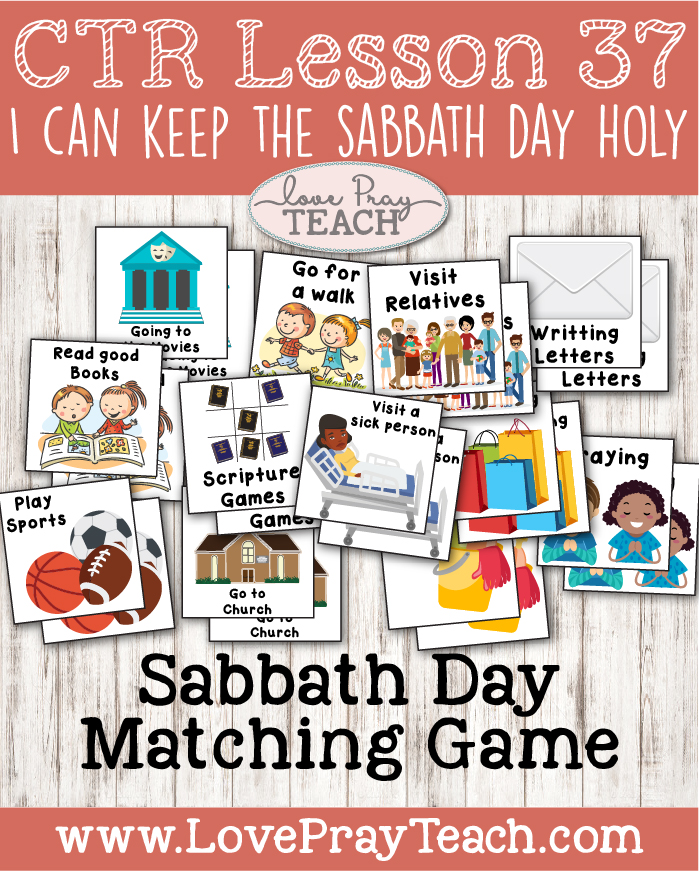 """LDS Primary 2 CTR Lesson 37: """"I Can Keep the Sabbath Day Holy"""" Lesson Packet including Sabbath Day Matching Game, Crossword Puzzle, Board Cutouts, Sabbath Day Calendars, Coloring Page, Memorization Activity, Additional Ideas from the Friend and more! www.LovePrayTeach.com"""