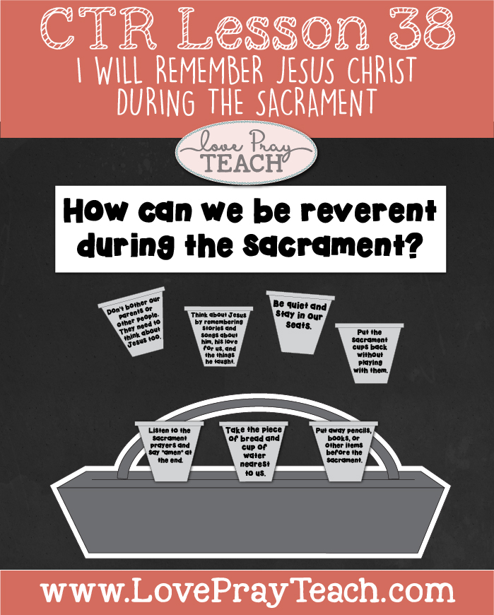 "LDS Primary 2 CTR Lesson 38: ""I Will Remember Jesus Christ during the Sacrament"" Lesson Packet including Reverence Paper Bag Dolls, Sacrament Prayer Poster, Board Activities, Additional Ideas from the Friend and more! www.LovePrayTeach.com"