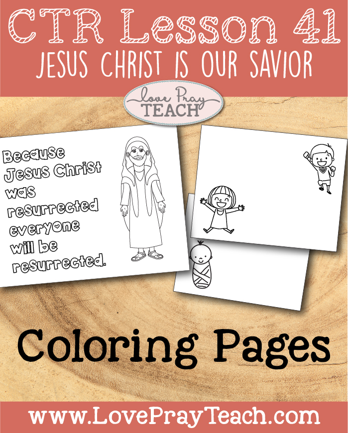 "LDS Primary 2 CTR Lesson 41: ""Jesus Christ Is Our Savior"" Lesson Packet including Color Cut & Glue Activity, Puzzle & Review Questions, Coloring Pages, Additional Ideas from the Friend and more! www.LovePrayTeach.com"