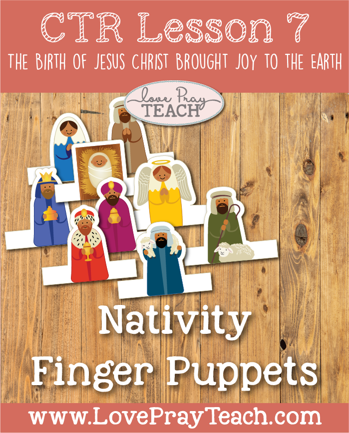 "LDS Primary 2 CTR Lesson 7: ""The Birth of Jesus Christ Brought Joy to the Earth"" Lesson Packet including Coloring Page, Nativity Puzzle, Nativity Finger Puppets, Birthday Timeline Cupcakes, Additional Ideas from the Friend and more! www.LovePrayTeach.com"