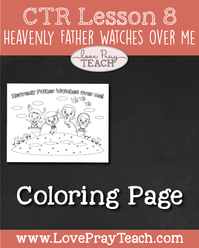 "LDS Primary 2 CTR Lesson 8: ""Heavenly Father Watches Over Me"" Lesson Packet including Coloring Page, Cute envelope for notes from teacher, Necklace, Maze Activity, Bean Bag Toss, Additional Ideas from the Friend and more! www.LovePrayTeach.com"