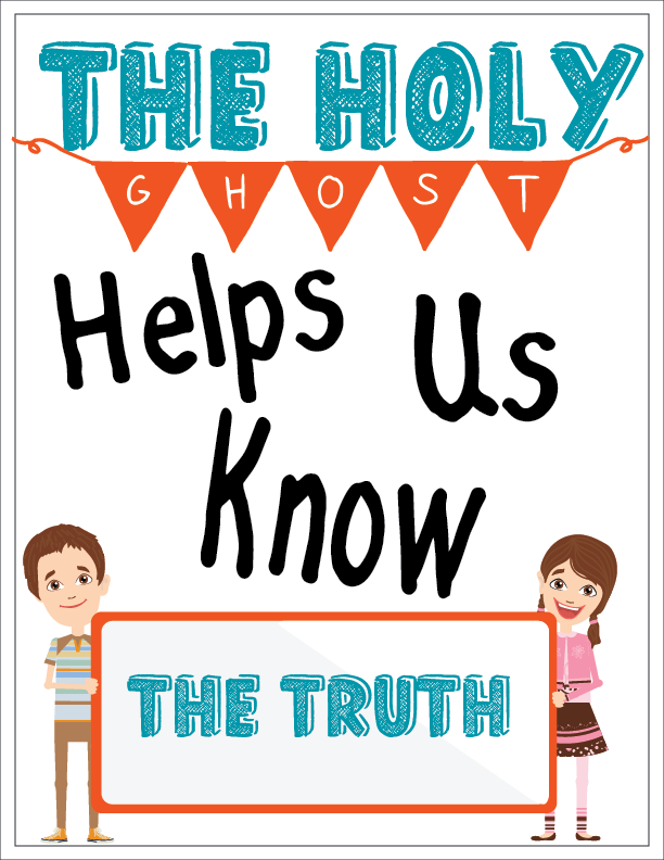 Individual lesson helps packet for Primary 3 Lesson 20: The Holy Ghost Helps Us Know the Truth