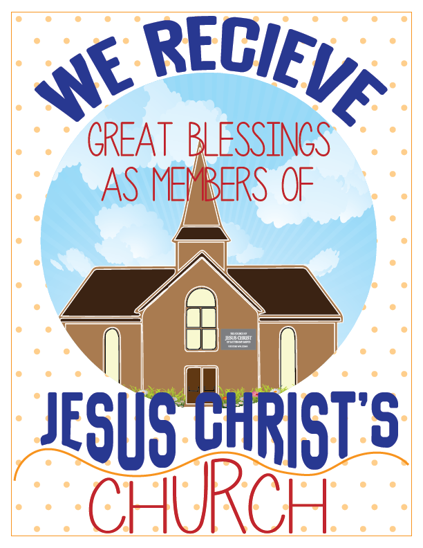 Individual lesson helps packet for Primary 3 Lesson 21: We Receive Great Blessings as Members of Jesus Christ's Church