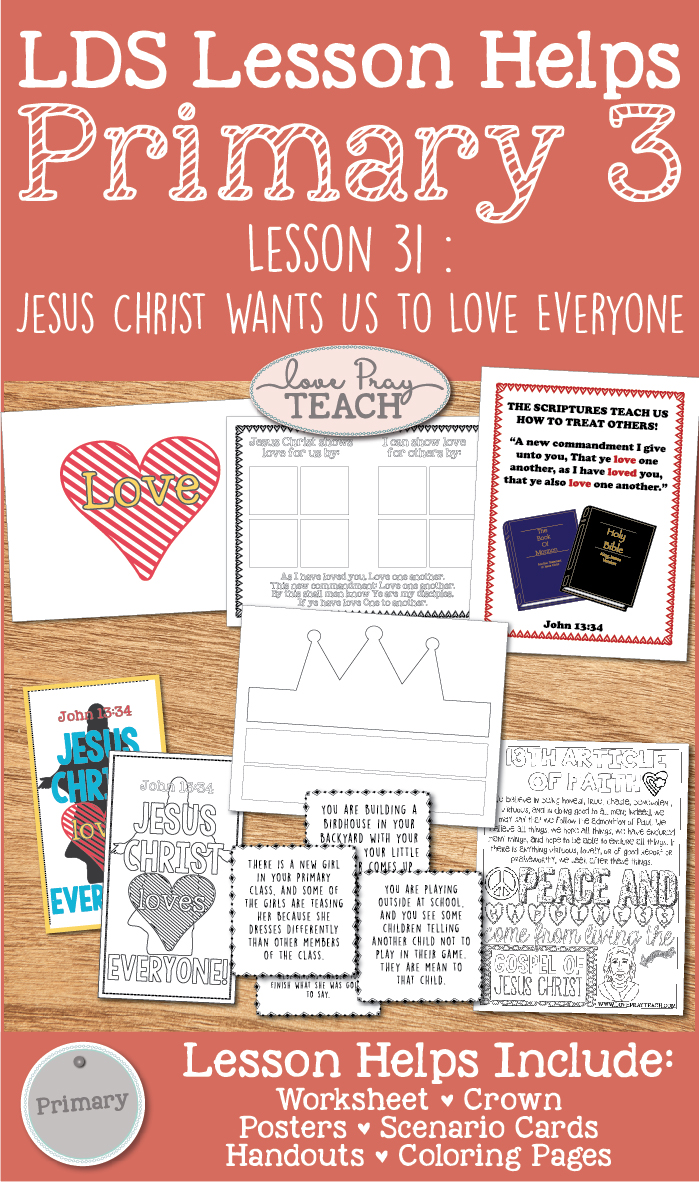 Primary 3 Ctr Lesson 31 Jesus Christ Wants Us To Love Everyone