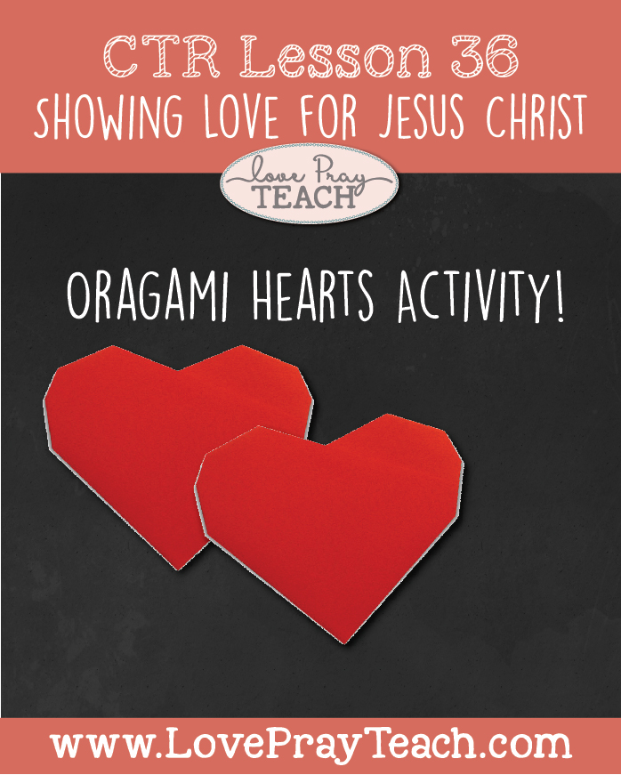 LDS Primary 3 CTR Lesson 36: