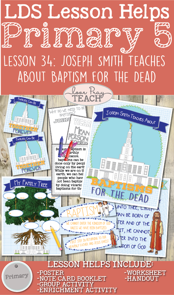 Primary 5 Lesson 34: Joseph Smith Teaches about Baptism for the Dead