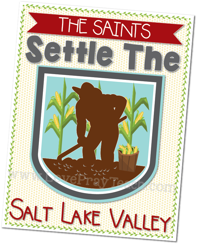Primary 5 Lesson 41: The Saints Settle the Salt Lake Valley